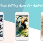 Best Photo Manipulation Apps For Android